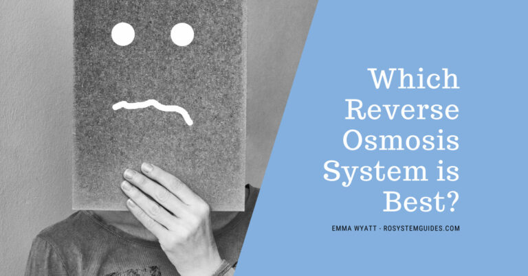 Which Reverse Osmosis System is Best?